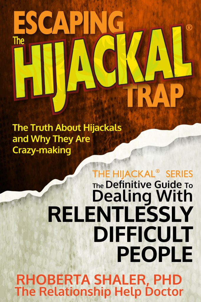 Cover of Dr. Shaler's book - Escaping the Hijackal Trap - available on Amazon