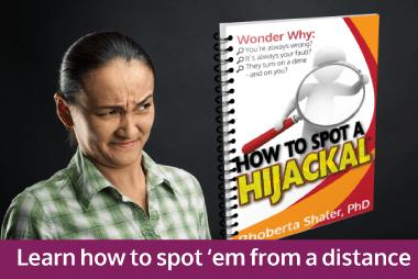 Hijackals Hurt. Learn how to spot them.