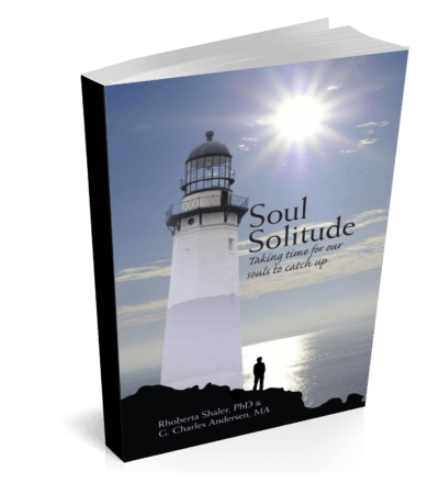 Soul Solitude: Taking Time for Our Souls to Catch Up (Kindle)