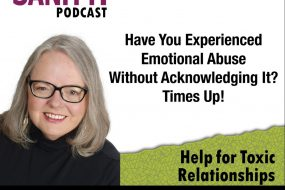 Have You Experienced Abuse Without Acknowledging it? Times UP!